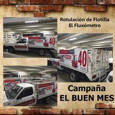 Rotulación de Flotilla  El Fluxometro Campana EL BUEN MES