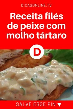 Filés de peixe | Receita filés de peixe com molho tártaro