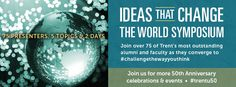 Ideas that Change the World Symposium #trentu50 http://www.trentu.ca/fifty/symposium.php