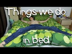 Things we all do in Bed | Sam Pepper Everything he says is so true!