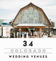 34 Breathtaking Wedding Venues In Colorado. Photo Credit: Connie Whitlock.