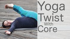 Hatha Yoga Twist with Core with Lesley Fightmaster