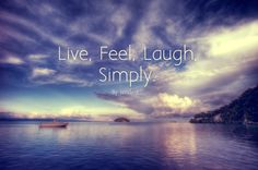 Live feel laugh simply