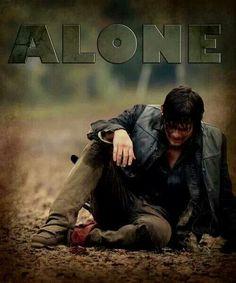 Alone. Daryl Dixon. TWD. The Walking Dead. :( Norman Reedus