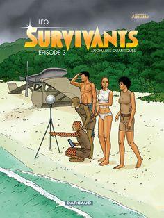 Survivants, tome 3 : Anomalies quantiques Scénario  & dessin : Léo Sortie le 12 septembre 2014 #Dargaud #BD #Léo  #Survivants #Aldebaran #Betelgeuse