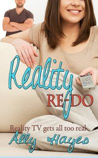 REALITY RE-DO by Ally Hayes