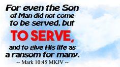 He Came to Serve - http://blog.peacebewithu.com/he-came-to-serve/