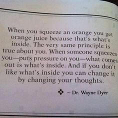 Wayne Dyer Quote we just talked about this today at church. :)