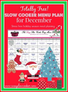 Stress free holiday season meal planning. December Slow Cooker Menu Plan