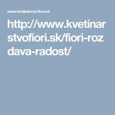 http://www.kvetinarstvofiori.sk/fiori-rozdava-radost/