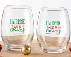 Eat Drink Be Merry 15 oz. Stemless Wine Glass (Set of 4). The holiday season comes but once per year, so it's time to eat, drink, and be merry! OurEat, Drink, and Be Merry 15 oz. Stemless Wine Glasses come in a set of 4 and are perfect for incorporating into your holiday parties and events. Each holiday wine glass features the Eat, Drink, and Be Merry message in a festive red and green! Made without a stem for easy storage and use, each glass holds 15 ounces of your favorite wine! Features…