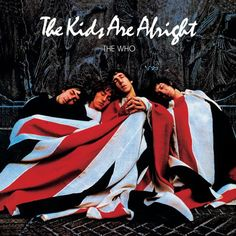 The Kids Are Alright. Released the 17th of june in 1979. #TheWho http://www.roeht.com/kids-alright/  #vinylrecords #music #LP #33rpm