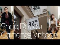 ▶ SHOP REVIEW - Garments Vintage - YouTube