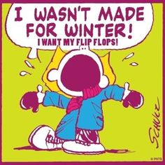 It's not even winter yet but it's getting cooler.....no more shorts, tanks, and flip flops :( summer hurry back!!
