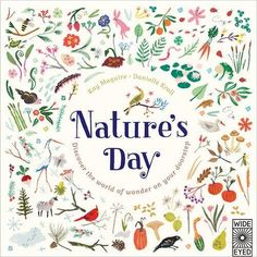 Nature's Day: Discover the World of Wonder on Your Doorstep: Kay Maguire: 9781847806086: Amazon.com: Books