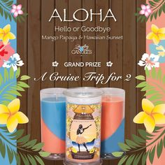A free cruise trip could be in your future...did you order your #Aloha candle? www.clarycandles.com