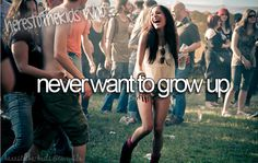here's to the kids who never want to grow upppp <3