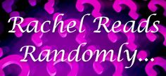 Rachel's Random Reads: Rachel Reads Randomly - Vote #86