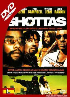 Shottas 2002 Dvdrip Latino Movie Coleccion Movies Entertaining Latino