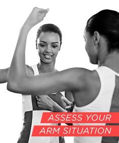 Assess your arm situation