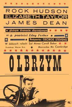 "Polish poster for ""Giant,"" (1956) starring Rock Hudson, Elizabeth Taylor and James Dean. Directed by George Stevens."