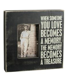 Another great find on #zulily! 'When Someone You Love' Frame #zulilyfinds