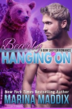 Bearly Hanging On - A BBW Shifter Romance (Laid Bear, #1)