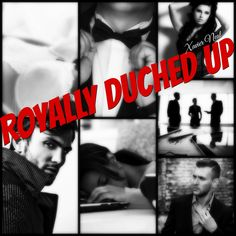 ★..★.. PRE ORDER ALERT .★..★.  Just when they thought it was time for Happily Ever After....  Title: Royally Duched Up (Duched #3)  Author: Xavier Neal  Release Date: June 1st  Pre Order ($1.99, will go up on release day): US: http://amzn.to/2qAnHow UK: http://www.amazon.co.uk/dp/B0711M9MQB AU: http://www.amazon.com.au/dp/B0711M9MQB CA: http://www.amazon.ca/dp/B0711M9MQB