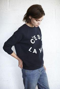 Ways To Wear: The Sweatshirt. 'C'est la vie' Slogan Sweat