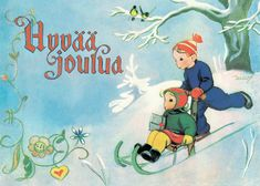 Happy New Year in Finnish Childrens Christmas, Christmas Art, Christmas Greetings, Xmas Cards, Holiday Cards, Finnish Words, European Holidays, Comfort And Joy, Winter Solstice