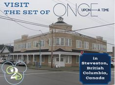 Visit the set of Once Upon a Time in Stevenston, British Columbia, Canada!