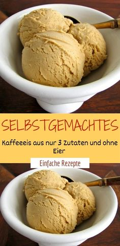 Homemade coffee ice cream from only 3 ingredients and without eggs- Selbstgemachtes Kaffeeeis aus nur 3 Zutaten und ohne Eier Ingredients 1 can g) sweetened condensed milk 1 instant coffee (e. Nescafé gold) 250 ml whipped cream print it - Homemade Vanilla, Homemade Ice, Coffee Recipes, Apple Recipes, Making Cold Brew Coffee, Mocha Recipe, Egg Ingredients, Coffee Ice Cream, Frozen