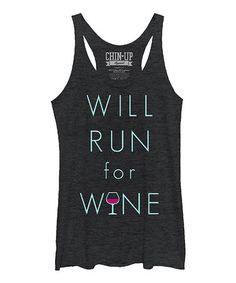 Love this Heather Black 'Will Run for Wine' Racerback Tank on #zulily! #zulilyfinds