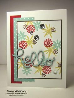 Flower Patch Hello 2 by stampwithsandy - Cards and Paper Crafts at Splitcoaststampers