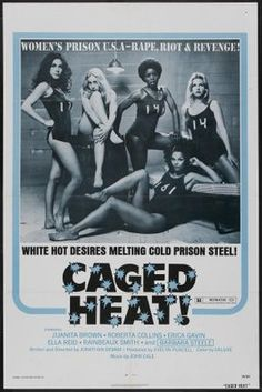 Caged Heat poster, t-shirt, mouse pad Heat Movie, Penthouses Magazine, Roger Corman, Cult Movies, Films, Latest Stories, Valley Of The Dolls, Vintage Movies, Vintage Ads