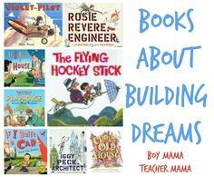 Boy Mama Teacher Mama: Books about Building Dreams