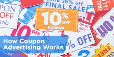 Coupon advertising isn't just to appease deal hunters. It's an essential way to draw in new customers. This guide covers costs, distribution and more.