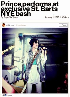 """dorothyparkerwascool: """"From Page Six just 1 year ago …Prince performs at exclusive St. Barts NYE bash """"St. Barts makes the hustle on Golden Globes weekend look like child's play,"""" said a Hollywood insider of navigating a sea of stars, moguls and..."""