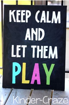 Keep Calm and Let them Play painted canvas DIY