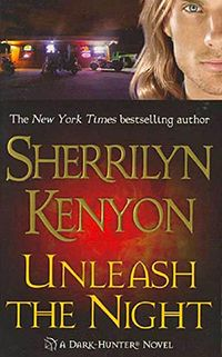 Unleash the Night Re-read