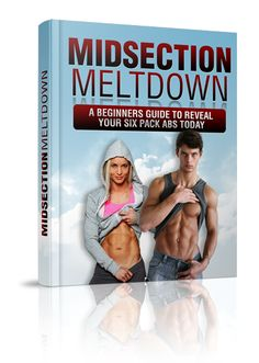 Midsection Meltdown - Reveal Your Six Pack Abs Today - Self Help, Fitness and Wellness 6 Pack Abs Diet, Ab Diet, Six Pack Abs Workout, How To Get Abs, Best Abs, Abdominal Muscles, Six Packs, Weight Loss Plans, Fitness Inspiration