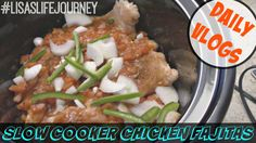 Slow Cooker Chicken Fajitas    November 8, 2015    DAILY VLOGS #dailyvlogs #familyvlog #family #vlog #slowcookerchickenfajitas #chicken #chickenfajitas #fajitas #slowcooker #lisaslifejourney