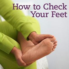 How to Give Yourself a Diabetic Foot Exam   Diabetic Living Online