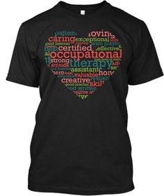 Occupational Therapy Assistant - Heart | Teespring