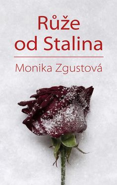 Kniha Růže od Stalina - Pohnutý osud Stalinovy dcery | bux.cz