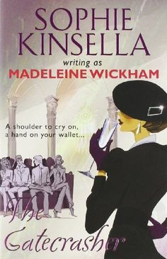 19 best sophie kinsella images on pinterest madeleine books to the gatecrasher ebook madeleine wickham sophie kinsella fandeluxe Image collections