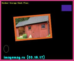 Outdoor Storage Sheds Plans 101157 - The Best Image Search
