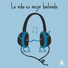 """""""La vida es mejor bailando..."""" #Citas #Frases @Candidman"""
