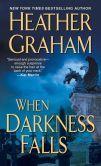 When Darkness Falls by Heather Graham Book # 2 in Vampire series