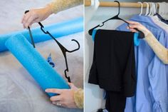Keep hanger creases out of pants with a pool noodle.